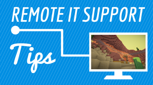 Helpful Tips for Providing Remote IT Support